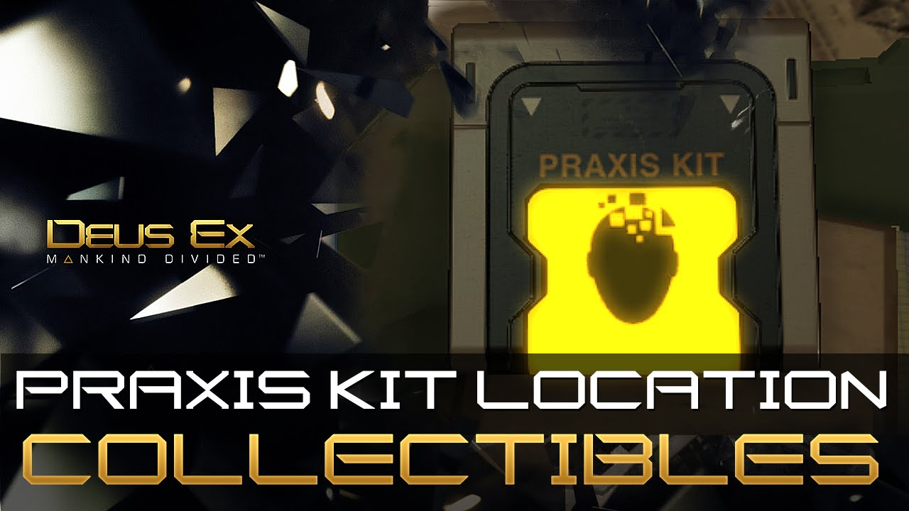 Zwarte Kit Praxis Deus Ex: Mankind Divided - Praxis Kit Location (the Time
