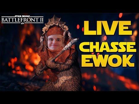 CHASSE EWOK LIVE - Yub Nub! Yub Nub! | LIVE BFFR Star Wars Battlefront 2