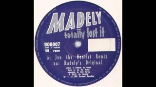 Madely - Totally Lost It (Jon The Dentist Remix) (Acid Trance 1996)