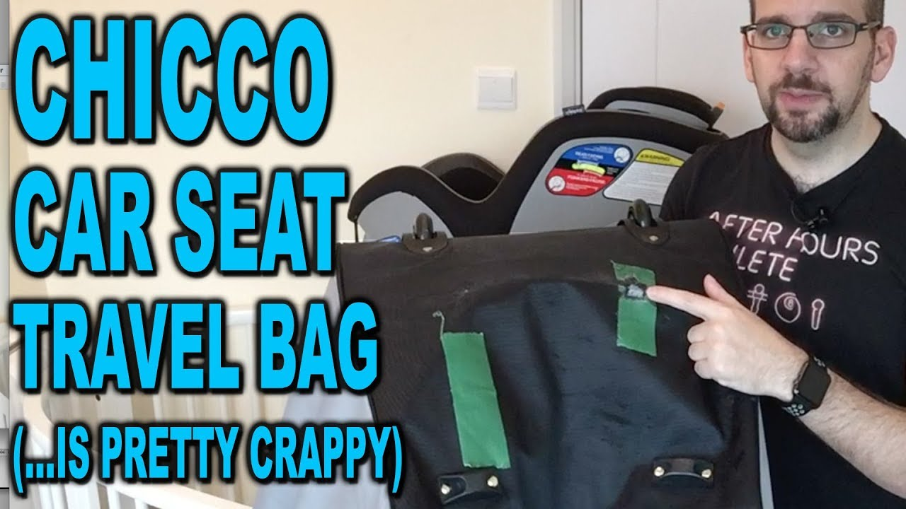 Chicco Universal Car Seat Travel Bag Review