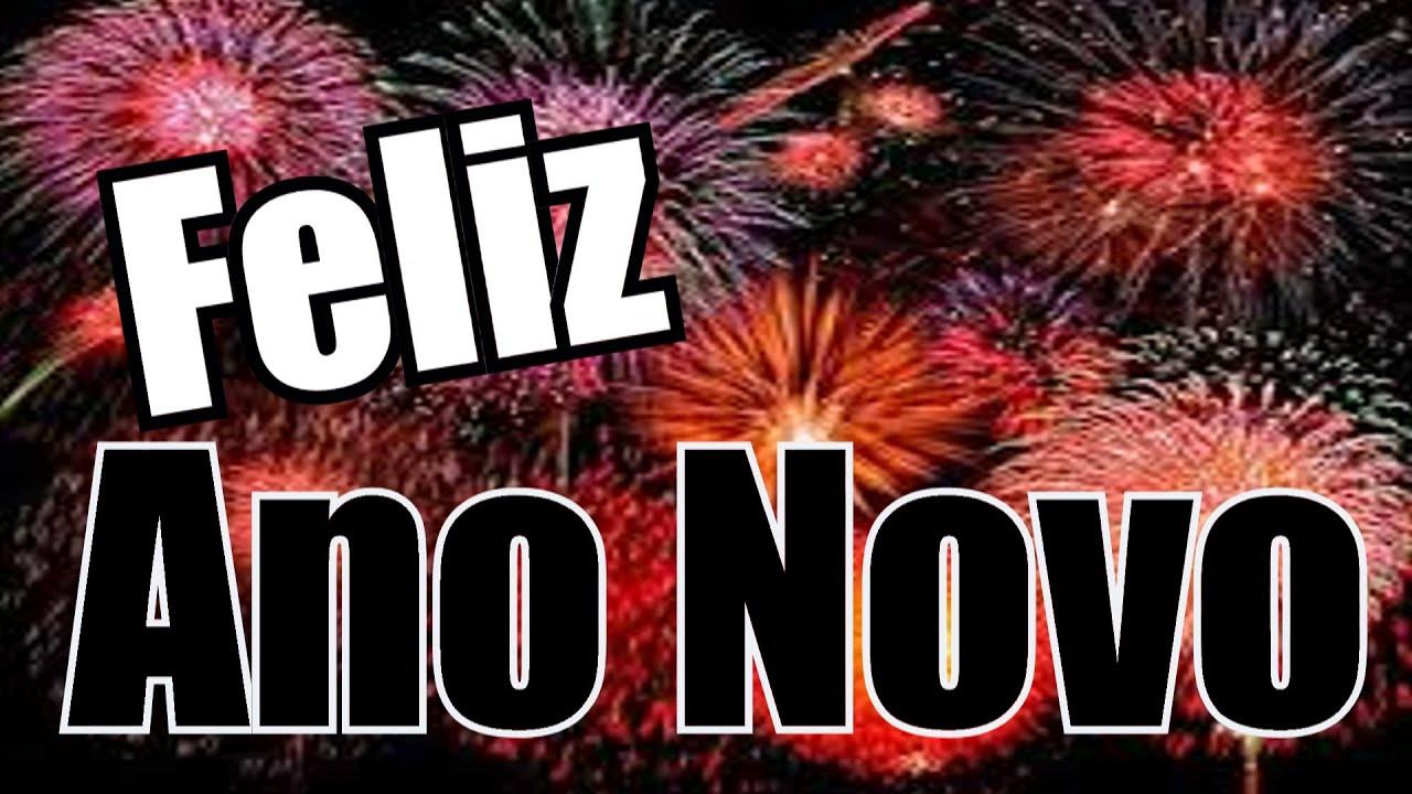 Belas Frases Feliz Ano Novo E Adeus Ano Velho 01 Youtube
