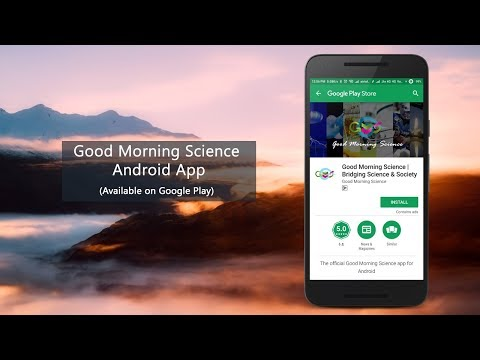 Good Morning Science Bridging Science Society Apps On Google