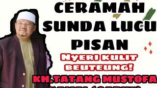 Ceramah Sunda Lucu, KH.Tatang Mustofa Kamal Garut