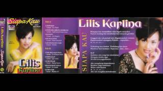 Siapa Kau Lilis Karlina original Full