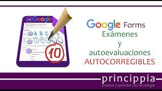 Exámenes autocorregibles con Google Forms