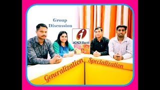 Generalization or #Specialization #GD #ICICI #Bank : ICICI Bank PO Group Discussion 2018