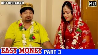 Easy Money Hindi Movie | Part 3/11 | Shahbaz khan | Akbar Bin Tabar | Anu | Hyderabad