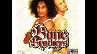 Watch Bone Brothers Whats Friends video