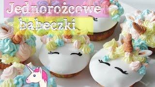 Jak zrobić babeczki JEDNOROŻCE, Muffinki, Cupcakes - PRZEPIS
