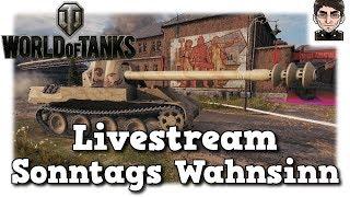 World of Tanks - Livestream Aufzeichnung Sonntags Wahnsinn [deutsch]