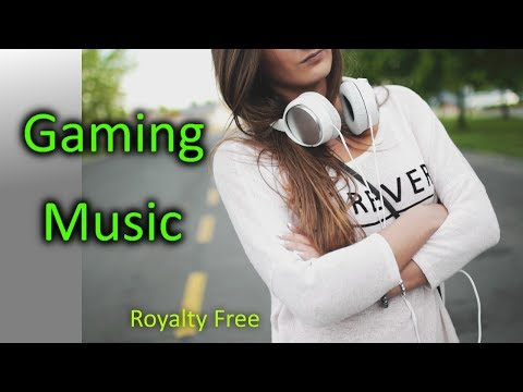 Gaming Music 2017, copyright free music mix for gaming 1 HOUR