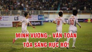 Highlights   Hoàng Anh Gia Lai - Sông Lam Nghệ An   Ngược dòng ngoạn mục nhờ Văn Toàn - Minh Vương