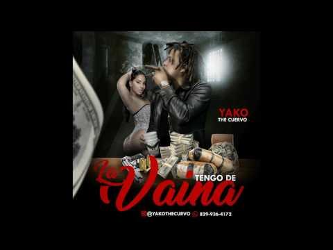 Yako the cuervo - tengo de la vaina (trap) - (Prod. Jovi)