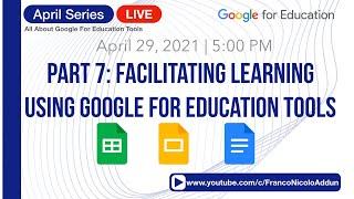 April Series| Facilitating Learning Using Google for Education Tools