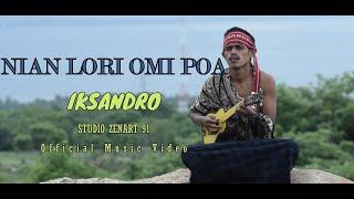 Lagu Terbaru Maumere | Nian Lori Omi Poa | Iksandro | Official Music Video | Studio Zenart91