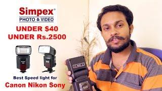 Best Speedlight for Canon Nikon Sony Simpex Speedlite 522 New TECH plus