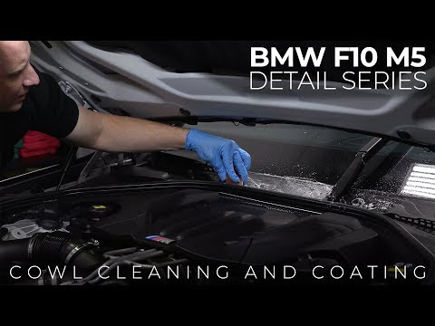 F10 M5 Detail Series: E13 - Cowl Cleaning and Coating