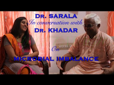 microbial-imbalance(importance-of-fermented-porridge/ambali)dr-sarala-in-conversation-with-dr-khadar