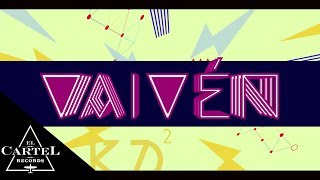 Daddy Yankee Vaiven (Official Lyric Video)
