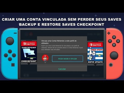 CRIAR CONTA VINCULADA SEM PERDER OS SAVES + BACKUP E RESTORE SAVES COM  CHECKPOINT
