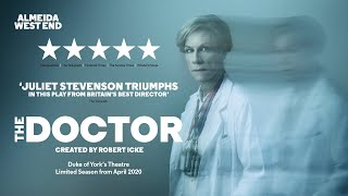 The Doctor - Duke of York's Theatre