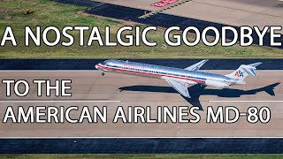A Nostalgic Goodbye to the American Airlines MD-80