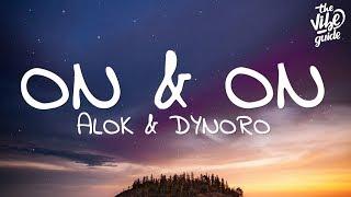 Alok & Dynoro - On & On (Lyrics)