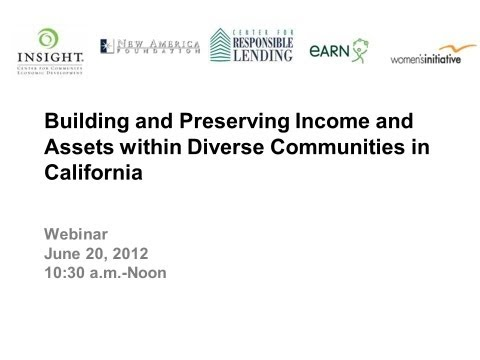 Building and Preserving Income and Assets within Diverse Communities in California