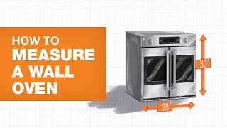 How to Measure for a New Wall Oven