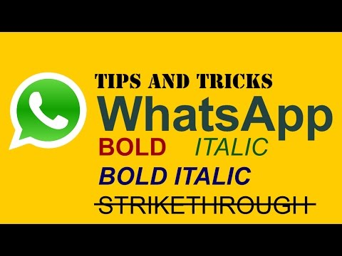 WhatsApp : How To Add Bold, Italic And Strikethrough Formatting To Text Messages TIPS & TRICKS