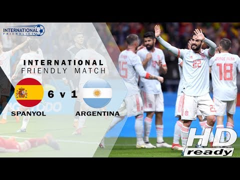 Spain v Argentina 6-1 Friendlies - Spanyol Bantai Argentina | Highlights & Goals 28-03-2018