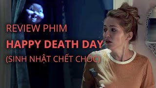 Review phim HAPPY DEATH DAY (Sinh nhật chết chóc)