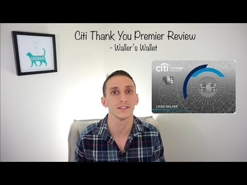 Citi Thank You Premier Review- Waller's Wallet