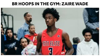 Zaire Wade Is Putting In WORK This Spring - Full Workout Highlights