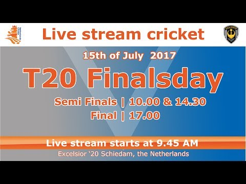 Live stream Dutch Cricket | T20 Finals| 15th of July 2017