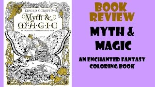Myth & Magic: An Enchanted Fantasy Coloring Book Review
