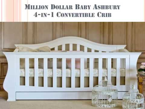 Million Dollar Baby Crib Ashbury 4 In 1 Convertible - Guide & Reviews