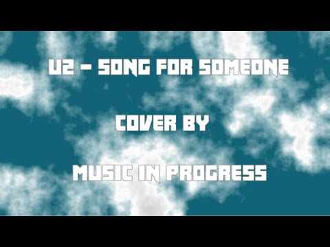 U2 - Song for someone (lyrics in description)