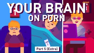 Part 5 (extra): H๐w to Overcome Your Porn Addiction | Your Brain on Porn Series | Animated Series