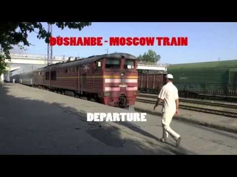DUSHANBE - MOSCOW TRAIN / DEPARTURE
