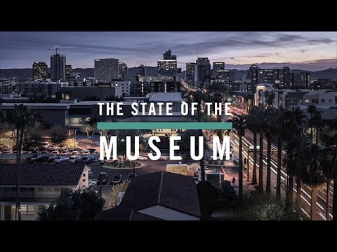The State Of The Museum FY19 | Annual Meeting | Phoenix Art Museum