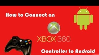 How to Connect Xbox 360 controller to (Any phone)