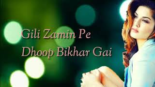 Gili zameen pe dhoop bikhar gai lyrics video