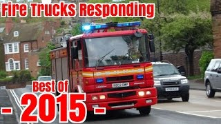 Fire Trucks Responding - BEST OF 2015 -