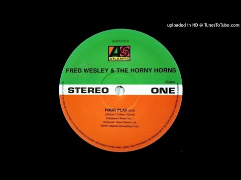 """Fred Wesley - Four Play 12"""" Mix"""