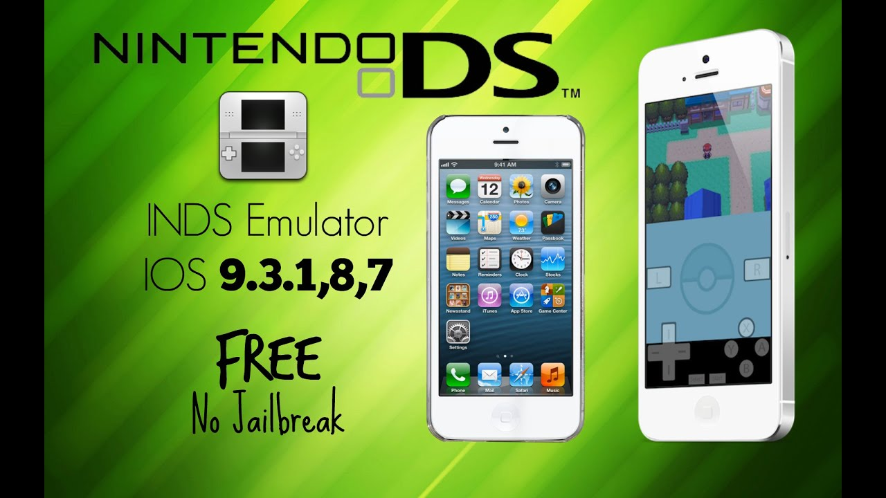 How To Get INDS NINTENDO DS EMULATOR ON IOS 9 3 1,8,7,6