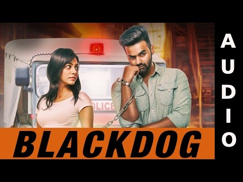 New Punjabi Songs 2016 | Blackdog | GRV | Official Audio | Latest Punjabi Songs