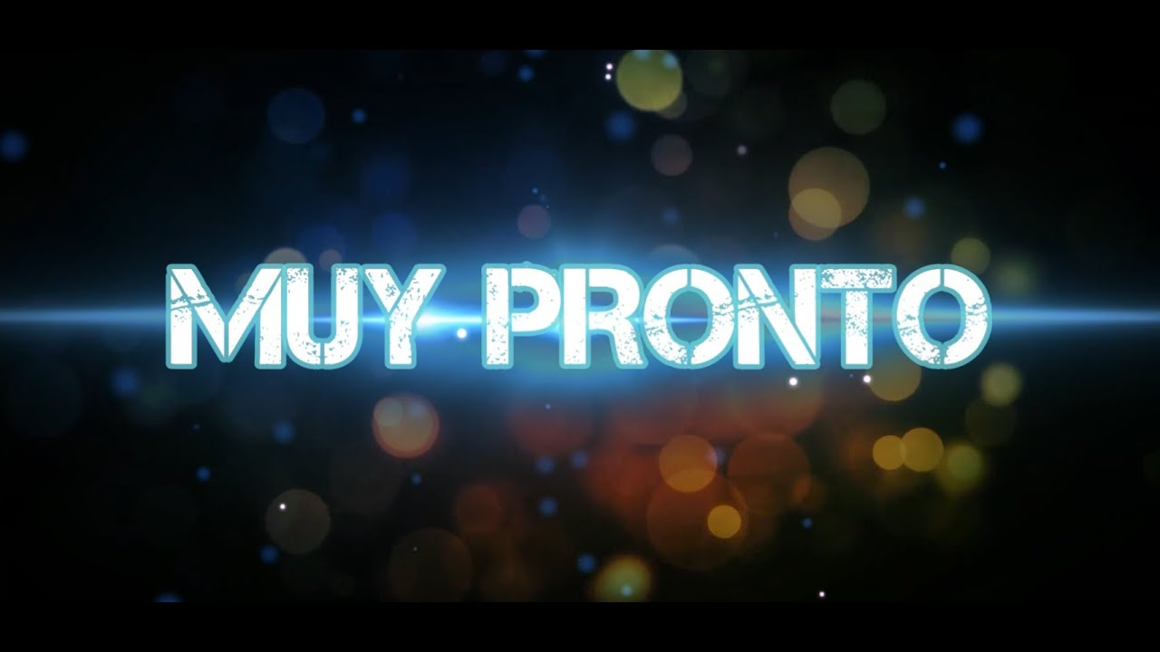 MUY PRONTO ALGO ESTA POR VENIR - YouTube