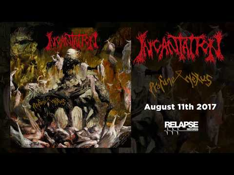 INCANTATION Profane Nexus Teaser 2017