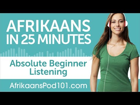 25 Minutes of Afrikaans Listening Comprehension for Absolute Beginner